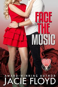 Face the Music (A Good Riders Romance Book 4)