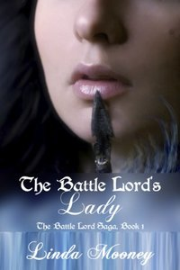The Battle Lord's Lady (The Battle Lord Saga Book 1)