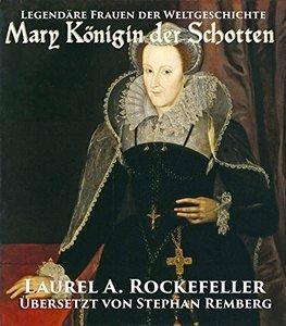 Mary Königin der Schotten (German Edition)