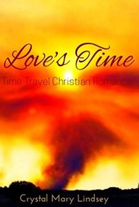 Love's Time: A Christian Time Travel Romance