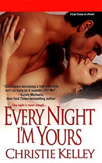 Every Night I'm Yours (The Spinster Club Book 1)