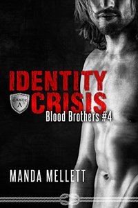 Identity Crisis (Blood Brothers #4)