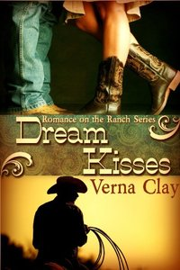 Dream Kisses (Romance on the Ranch Book 1)