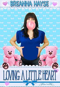 Loving A Little Heart (Little Hearts Book 2)