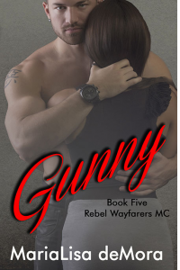 Gunny, Rebel Wayfarers MC book #5