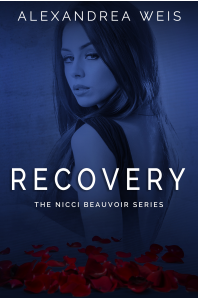 Recovery: The Nicc Beauvoir Series Book II
