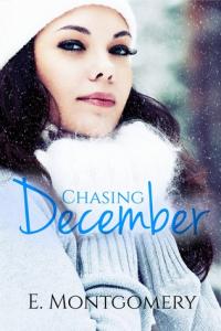 Chasing December
