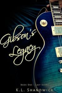 Gibson's Legacy: Rockstar Romance