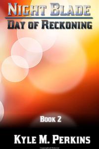 Day of Reckoning (Night Blade - Volume 2)