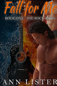 Fall For Me (The Rock Gods Book 1)