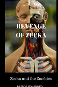 Revenge of Zeeka: Zeeka and the Zombies