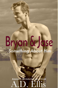 Bryan & Jase: Something About Him