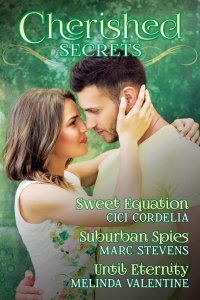 Cherished Secrets, Three Novellas of Hidden Truths, Steamy Passions, and Triumphant Love.