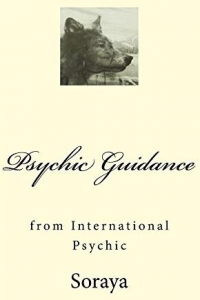 Psychic Guidance: from an International Psychic
