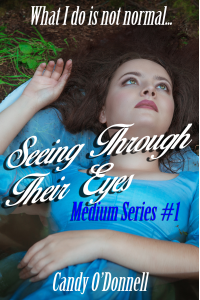 Seeing Through Their Eyes (Medium Series Book 1)