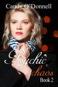 Psychic Chaos (Psychic Series Book 2)