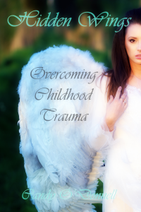 Hidden Wings: Overcoming Childhood Trauma