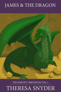 James & the Dragon - The Farloft Chronicles Vol. 1