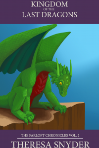 Kingdom of the Last Dragons - The Farloft Chronicles Vol. 2