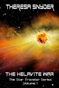 The Helavite War - The Star Traveler Series Vol. 1