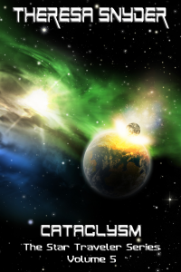 Cataclysm - The Star Traveler Series Vol. 5