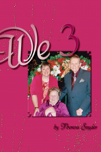 We 3 - A Journey Through Caregiving