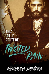 This Is The Route Of Twisted Pain (Neither This, Nor That, book #1)
