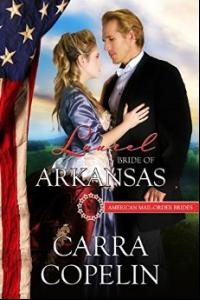 Laurel:Bride of Arkansas, American Mail-Order Brides, Book 25