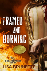 Framed and Burning (Dreamslippers Series, #2)