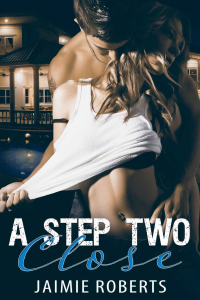 A STEP TWO CLOSE