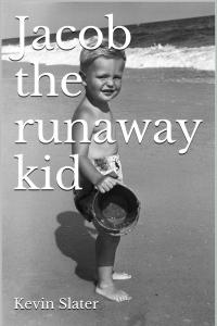 Jacob The Runaway Kid