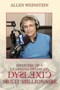 Memoirs of a Learning Disabled Dyslexic Multi-Millionaire