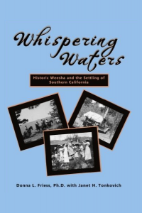 Whispering Waters: Historic Weesha and the Settling of Southern California