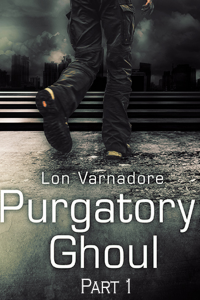 Purgatory: Ghoul Part One