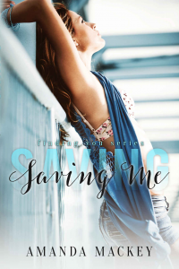 Saving Me (Finding You Series Book 3)