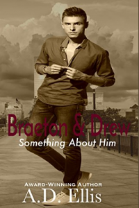 Braeton & Drew: Something About Him