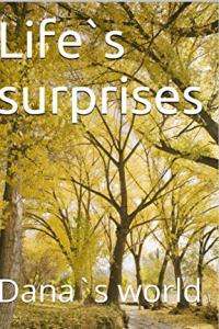 Life`s surprises