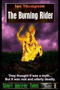 The Burning Rider (Short Horror Tales #8)