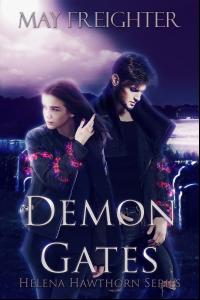 Demon Gates (Helena Hawthorn Series #2)