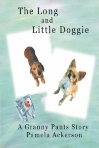 The Long and Little Doggie: A Granny Pants Story (Volume 1)