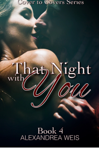 That Night with You (Cover to Covers Series Book 4)
