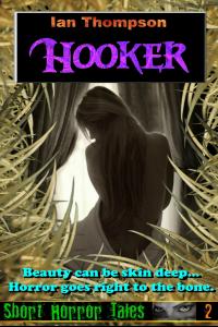 Hooker (Short Horror Tales #2)