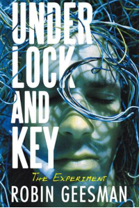 Under Lock and Key: The Experiment