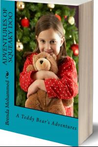 Adventures of Squeaky Doo: A Teddy Bear's Adventures