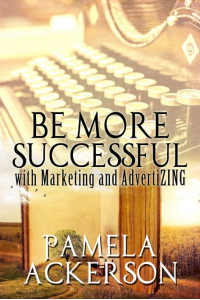 Be More Successful with Marketing and AdvertiZING