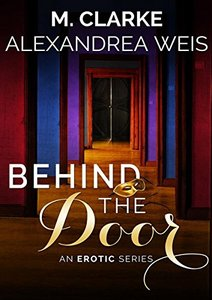 Behind the Door: The Complete Series