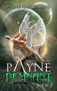 AdventuresinPayne: REMNANT
