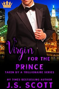 Virgin for the Prince (Taken By A Trillionaire Series)