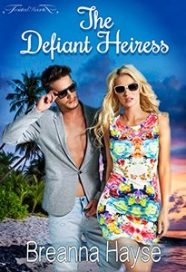 The Defiant Heiress