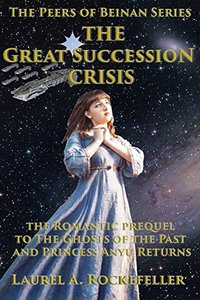 The Great Succession Crisis (The Peers of Beinan)